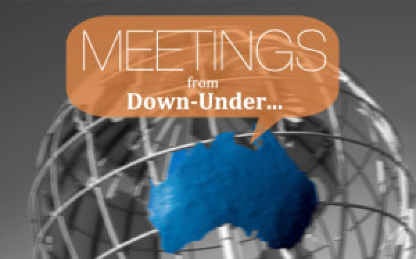 Meetings From Down Under …Australia